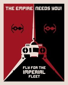 """Fly for the imperial fleet""."