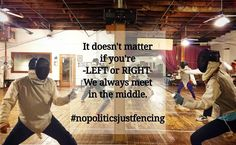 It doesn't matter if you're LEFT or RIGHT. We always meet in the middle. #nopoliticsjustfencing #wedareyounottoloveit #weallplayswords #downtownfayettevillenc http://aafa.me/2lm6ZCA