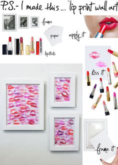 .:* L - DIY Lip Print Wall Art from PS I Made This... Seriously, how cute are these!