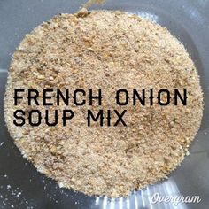 French Onion Soup Mix Soup, Substitutions September 2014 French Onion Soup Mix 5 0 5 4 Prep: 5 mins 5 mins 5 mins tbsp onion powder 1 tbsp garlic granules or powder 1 tsp celery salt tsp white pepper 1 tbsp beef stock powder tsp sugar tsp … Homemade French Onion Soup, French Onion Dip, Homemade Spices, Homemade Soup, Soup Mixes, Spice Mixes, Spice Blends, Breakfast Dessert, Dessert For Dinner