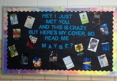 School Library Bulletin Board Ideas | Teen library bulletin board | school library ideas haha from the song lyrics call me maybe