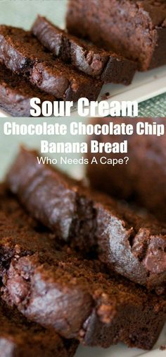 Sour Cream Chocolate Chocolate Chip Banana Bread - Who Needs A Cape? Sour Cream Chocolate Chocolate Chip Banana Bread is an easy and healthier way to get your chocolate fix! Great for dessert or an extra special breakfast! Sour Cream Banana Bread, Sour Cream Muffins, Sour Cream Coffee Cake, Healthy Banana Bread, Chocolate Chip Banana Bread, Banana Bread Recipes, Chocolate Chocolate, Chocolate Recipes, Chocolate Sour Cream Cake