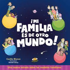 Mi familia es de otro mundo // Cecilia Blanco // Uranito Grandparents Raising Grandchildren, Twin Toddlers, Family Units, Differentiated Instruction, Reading Activities, Our Kids, Family Life, Mom And Dad, Vocabulary