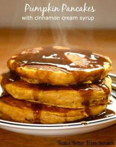 Pumpkin Pancakes with Cinnamon Syrup from TastesBetterFromScratch.com