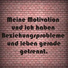 Meine Motivation und ich haben Beziehungsprobleme und leben gera