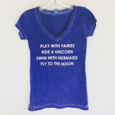 Play with Fairies Ride a Unicorn T Shirt