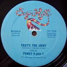 Funky Four Plus 1 - That's The Joint (1980)