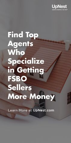 Compare top real estate agents who specialize in getting FSBO sellers more money.