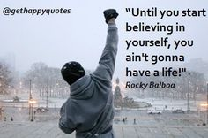 Rocky Balboa Quotes | happy, quotes, sayings, rocky balboa, start | Inspirational pictures