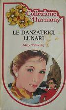 Le danzatrici lunari,Mary Wibberley, Harlequin Mondadori,1984
