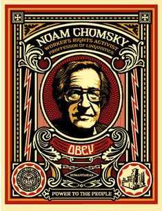 Available for sale from KP Projects, Shepard Fairey, Noam Chomsky Limited Edition Silkscreen, 45 × 35 in Illustration Photo, Illustrations, Art Obey, Shepard Fairey Art, Shepard Fairy, Noam Chomsky, Political Art, Street Artists, Vintage Posters