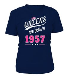 Queens are born in 1957  => #parents #father #family #grandparents #mother #giftformom #giftforparents #giftforfather #giftforfamily #giftforgrandparents #giftformother #hoodie #ideas #image #photo #shirt #tshirt