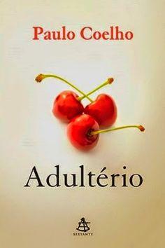 .   Dos Meus Livros: Adultério - Paulo Coelho