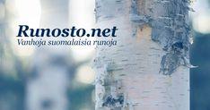 Vanhoja suomalaisia runoja Akita, Mindfulness, Kenya, Consciousness