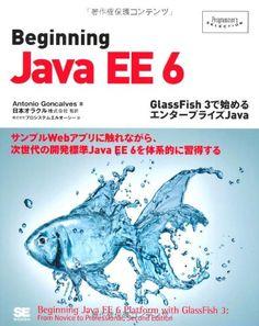 Beginning Java EE 6 GlassFish 3で始めるエンタープライズJava (Programmer's SELECTION)   Antonio Goncalves http://www.amazon.co.jp/dp/4798124605/ref=cm_sw_r_pi_dp_gQc3ub142290G