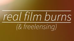 "Fun! ""Real"" Film Burns (and freelensing) - Adobe After Effects tutorial"