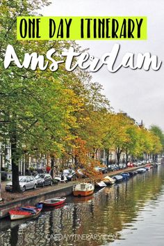 Amsterdam, Netherlands - One day itinerary