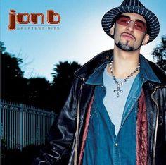 Jon B - Jon B - Greatest Hits...Are U Still Down?