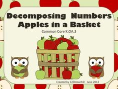 Have fun this fall putting apples in the baskets while your students learn to decompose numbers up to 10. This motivating hands on activity also comes with four different recording sheets for students to draw and write how they can decompose numbers. It aligns with Common Core K. OA.3