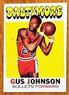 For Sale - 1971-72 TOPPS GUS JOHNSON CARD#77 BALTIMORE BULLETS INDIANA PACERS HALL OF FAME