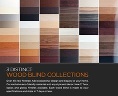 Over 40 new finishes added to our wood blind collections!      Click to browse our wood blinds sample department.