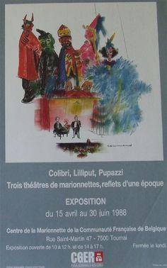 Affiche Centre de La Marionette de la Communication Francaise.  Tournai- Belgique  Tentoonstellingsaffiche: Cilibri, Lilliput, Pupazzi 1988  Afmetingen: 32 br x 50 cm hg.