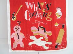 Vintage Tea Towel Whats Cooking by NeatoKeen