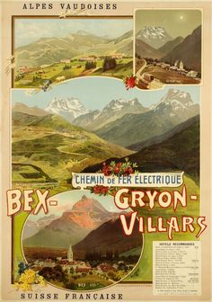 Chemin de Fer électrique Bex-Gryon-Villars, Alpes vaudoises