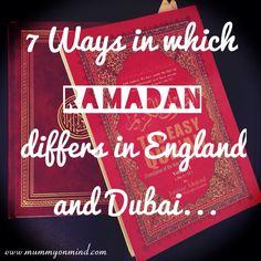 "I added ""7 ways Ramadan differs in England & Dubai/ MOMM"" to an #inlinkz linkup!http://mummyonmymind.com/2015/06/17/seven-ways-in-which-ramadan-differs-in-england-and-dubai/"
