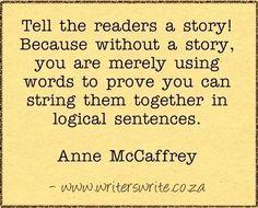 Quotable - Anne McCaffrey - Writers Write Creative Blog