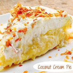 Another Pinner Said: The Best Homemade Coconut Cream Pie you'll ever eat! This pie is absolute coconut heaven. It's the best coconut cream pie that will ever cross your lips , PERIOD. Köstliche Desserts, Delicious Desserts, Dessert Recipes, Yummy Food, Dinner Recipes, Pie Recipes, Sweet Recipes, Cooking Recipes, Best Coconut Cream Pie