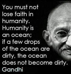 Gandhi's wisdom...