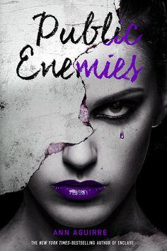 boundlessbr | Release Blitz: Public Enemies (Immortal Game #2) by Ann Aguirre