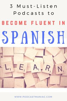 3 Best Podcasts for Becoming Fluent In Spanish I wrote this article from EXPERIENCE! These are the actual podcasts that I think are best for learning Spanish. There are a lot more Spanish podcasts that I listened to and DIDN'T recommend! Spanish Phrases, Spanish Vocabulary, Spanish Words, Spanish Language Learning, Learn A New Language, Teaching Spanish, Foreign Language, French Language, Speak Language