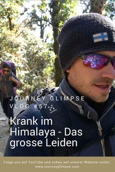 Erschwerte Bedingungen auf dem Annapurna Basecamp Trek in Nepal. Stefan wird krank. Er läuft aber trotzdem weiter. Die Frage ist nur, wie lange? Leiden, Nepal, Mirrored Sunglasses, Mens Sunglasses, Journey, Youtube, Man Sunglasses, Men's Sunglasses