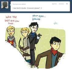 a ask bbc sherlock thing- Merlin crossover! And they go with the doctor in his TARDIS!!!!