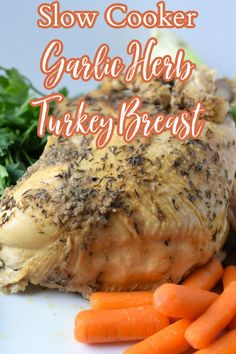 Slow Cooker Turkey Breast - The easiest way to cook a turkey breast! A turkey breast cooked in a crock pot with a butter herb spread on top.  Great as the centerpiece of a Thanksgiving or Christmas meal or as an easy weeknight meal. Crock Pot Turkey Breast | Thanksgiving Turkey Breast | Slow Cooker Turkey Breast Recipe