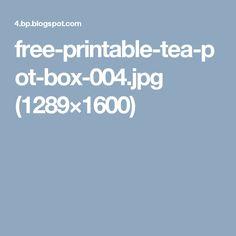 free-printable-tea-pot-box-004.jpg (1289×1600)