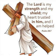Psalm 7 - The Lord is my strength and my shield; my heart trusted in him, and I am helped: therefore my heart greatly rejoiceth; and with my song will I praise him. Prayer Scriptures, Prayer Quotes, Scripture Verses, Bible Verses Quotes, Psalm 28 7, Psalms, Pictures Of Jesus Christ, Bible Pictures, Lord Is My Strength