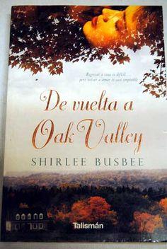 De vuelta a Oak Valley / Shirley Busbee