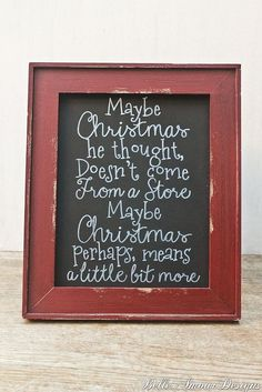"""Christmas Decor Chalkboard Sign - The Grinch """"Maybe Christmas, perhaps means a little bit more"""" by Belle Amour Designs #Christmas #Decoration #DIY #Crafts #Holidays"""
