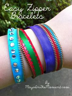 Maya in the Moment: CRAFT: Easy Zipper Bracelets Awesome for teen girl's party