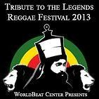 Tribute to the Reggae Legends/ Bob Marley Day 2013 San Diego, CA #Kids #Events