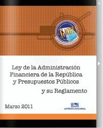 Ley de la administración financiera de la República y Presupuesto público y su reforma