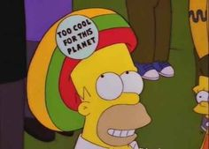 You sometimes need to subtly remind people of your worth. | 29 Signs You Are Homer Simpson