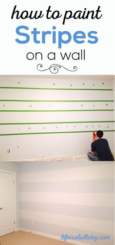 How to Paint Stripes on a Wall - Lifeisalullaby