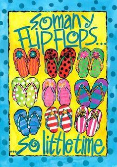 so many flip flops...so little time