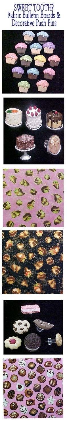 "For Sweet Tooth Lovers and Chocoholics. Give yourself or ""SWEET"" friend a fabric covered cork bulletin board of delicious looking treats and matching ""sweet"" pushpins at www.PushPinsAndFabricCorkBoards.com in the subcategory FOOD.  Choose from Four different sizes, embelishment ribbons or your choice of over 1000 fabrics.  #fabriccorkboards #decorativepushpins #sweettooth, #chocoholic"