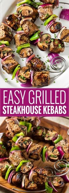 Easy Grilled Steakhouse Kebabs | Bite-sized steak pieces and mushrooms are marinated in an incredibly easy marinade, then skewered with onions and peppers, and grilled to juicy steakhouse perfection! You need these at your next BBQ!