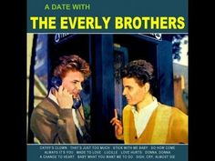The Everly Brothers~ Full CD~ A Date With The Everly Brothers~